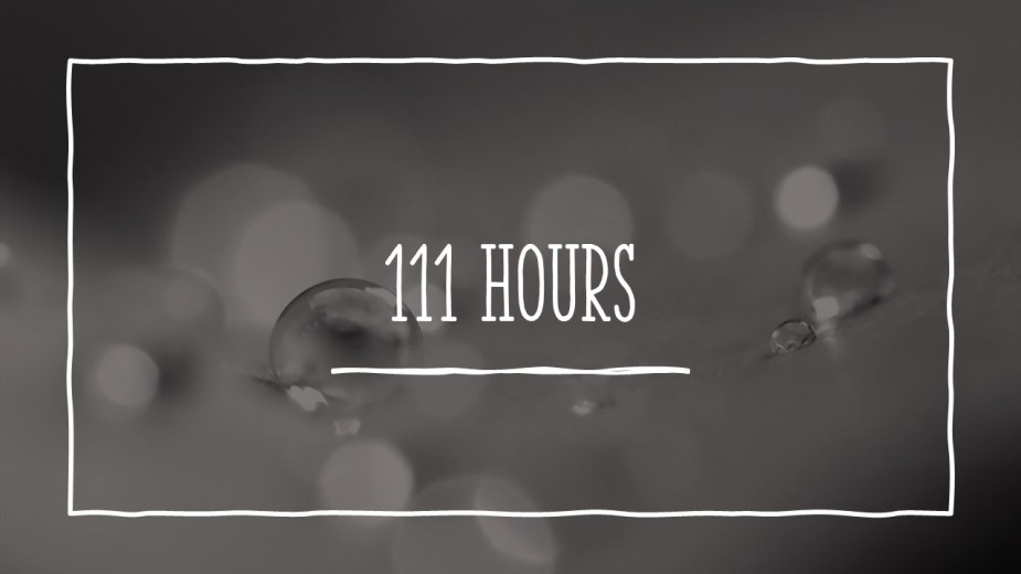 111 hours